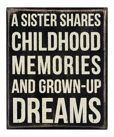 Sisters...forever & always no matter what <3