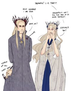 """elithien: """"Thranduil and Legolas getting into trouble with the Queen requested by: alliwantismoorethranduil and the Queen taking care of Thranduil requested by: meggimed. Thranduil And Legolas, Aragorn, Gandalf, Thranduil Funny, Bagginshield, O Hobbit, Jrr Tolkien, Anime Kawaii, Middle Earth"""