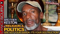 RELIGION & POLITICS Are NOT Your Savior, IT'S YOUR DESTRUCTION! - The La...