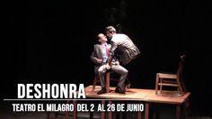 """Obra """"Deshonra"""", en el  Teatro El Milagro."""