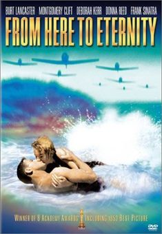 From Here to Eternity (1953).                    I loved it.