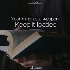 Your Mind As A Weapon - https://themindsjournal.com/your-mind-as-a-weapon/
