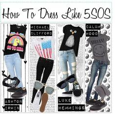 How To: Dress like 5sos