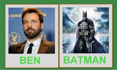 """BEN Affleck"" AS BATMAN"