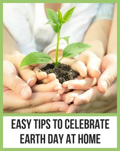 Easy Tips to Celebrate Earth Day At Home by @produceforkids #KidsHealth [ GroovyBeets.com ]