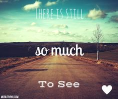 so much to see...