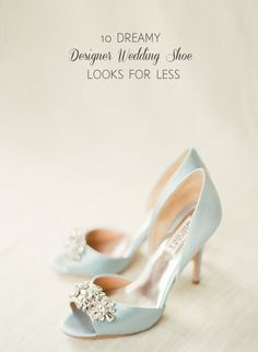 10 Dream Designer Wedding Shoe Looks for Less Rejoice! We've found the most stylish and budget friendly alternatives to the 10 most lusted-after designer wedding shoe. Blush Wedding Shoes, Best Bridal Shoes, Designer Wedding Shoes, Wedding Boots, Wedding Bride, Wedding Dresses, Shoes For Less, Me Too Shoes, Country Fashion