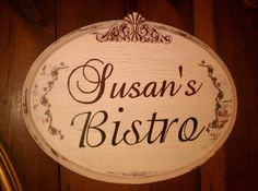 PERSONALIZED Sign  BISTRO Kitchen Sign FRENCH Rustic Shabby Cottage Sign In your Colors with Handpainted Flowers, Vintage Sign, Burgundy Red. $42.00, via Etsy.