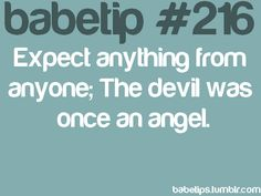 "i dont know what a ""babetip"" is but this is a good thing to remember."