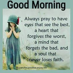 45 Morning Inspirational Quotes To Help Kick Start Every Morning 37 Prayer Quotes, Spiritual Quotes, Wisdom Quotes, Positive Quotes, Positive Motivation, Truth Quotes, Good Morning Quotes For Him, Good Morning Inspirational Quotes, Morning Bible Quotes