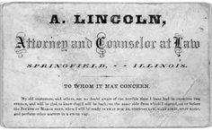 Abraham Lincoln (Famous Business Cards) | Via: blog.thaeger.com (#abrahamlincoln #businesscard)