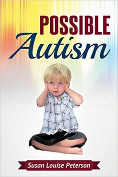Parents have so many practical issues and concerns for their children that they have trouble getting through much of the information on autism, delays and disorders.