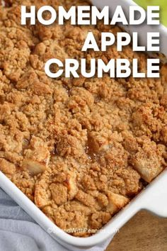 Apple Crumble in a white baking dish with a title #spendwithpennies #applecrumble #recipe #dessert #easy #best Corn Recipes, Fun Easy Recipes, Apple Recipes, Easy Meals, Candy Recipes, Fall Recipes, Bbq Desserts, Delicious Desserts, Dessert Recipes