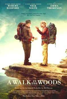 Trailer, clips, images and poster for the A WALK IN THE WOODS starring Robert Redford, Nick Nolte, Emma Thompson and Mary Steenburgen. 2015 Movies, Hd Movies, Movies To Watch, Movies Online, Netflix Movies, Latest Movies, Emma Thompson, Robert Redford, Appalachian Trail