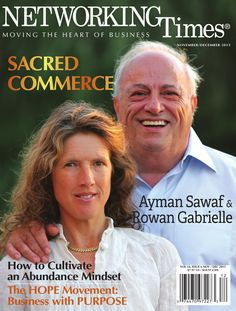 Our Nov/Dec 2015 issue asks how we can cultivate an Abundance Mindset to create prosperity for ourselves and others. Lead interview with Ayman Sawaf, author of Sacred Commerce, looks at the spiritual purpose of commerce. CEO Corner features Trey White & Brent Hicks, who believe business is not a zero-sum game, but a vehicle for personal development and global transformation.