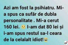 Sufăr de dublă personalitate - Viral Pe Internet Haha Funny, Funny Memes, Jokes, Internet, Periodic Table, Social Media, Life, Humor, Rome