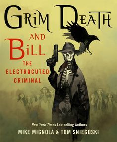 Buy Grim Death and Bill the Electrocuted Criminal by Mike Mignola at Mighty Ape NZ. An uneasiness festers upon the city streets, threatening the peace and safety of law-abiding citizens. A war is escalating, and it seems as though the. Comic Book Artists, Comic Artist, Comic Books, Mike Mignola Art, Pulp, Book Cover Art, Book Covers, Dark Horse, Dieselpunk