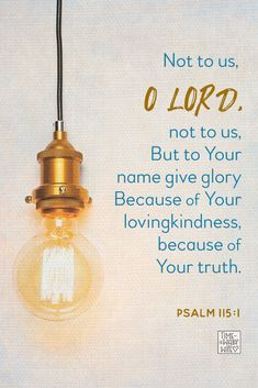 Psalm 115:1 - #christianity #christian #bible #faith #jesuschrist #God #love #christianencouragement #truth #biblestudy #lord #truth #glory