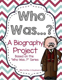 A Biography Project to connect ELA and Social Studies. Based on the Who Was...? series