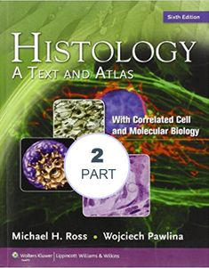 Functional histology a text and colour atlas part 1 histology histology a text and atlas with correlated cell and molecular biology 6th edition fandeluxe Choice Image