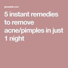 5 instant remedies to remove acne pimples in just 1 night  WartsOnFingers  Wart On 91c599a86cf1