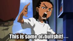 The perfect SomeBullshit Boondocks Animated GIF for your conversation. Discover and Share the best GIFs on Tenor. The Boondocks Cartoon, Boondocks Quotes, Riley Boondocks, Boondocks Drawings, Black Cartoon Characters, Cartoon Art, Funniest Pictures Ever, Lady Sings The Blues, Graffiti Drawing