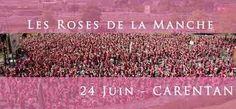 LES ROSES DE LA #MANCHE LE 24 JUIN À #CARENTAN LES MARAIS contre le #Cancer du sein !