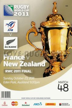 today in 2011 : New Zealand France - All Blacks WIN rugby world cup programme International Rugby, Eden Park, Six Nations, All Blacks, Rugby World Cup, Rugby Today, New Zealand, Finals