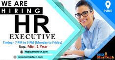 We are Hiring HR Executive Immediate Joiners Preferred Walkin Between : 7:00 PM to 9:00 PM :- Monday-Friday Interested candidates can send updated CV on hr@bizmartech.com  #hr #job #hiring #executive #punelocation #salary #nowhiring #openings #work We Are Hiring, Jobs Hiring, Monday Friday