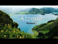 Azores by The Travelover - YouTube