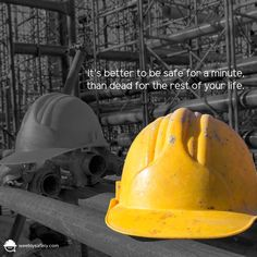 It's better to be safe for a minute, than dead for the rest of your life.