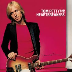 Tom Petty and the Heartbreakers, 'Damn the Torpedoes'