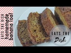 BANANA BREAD LOAF | BANANA LOAF WITH CHOCOLATE CHIPS | EATS THE DISH - YouTube Easy Banana Bread, The Dish, Chocolate Chips, Homemade, Dishes, Eat, Youtube, Desserts, Food