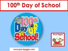 100th day of school ideas for preschool, pre-k, and kindergarten.