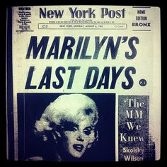 Our front page on August 6, 1962, the day after Marilyn Monroe's death