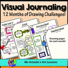 12 months of Drawing Challenges to help your students create a visual journal throughout the year. This will have them actively expressing their creativity, using their imagination, and filling the pages of their sketchbook with detailed, imaginative designs! This product also has a printable visual journal template for students to use if they do not have access to a sketchbook, a title page, about me page and bonus pages.