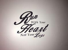 Running inspirational quote vinyl wall decal