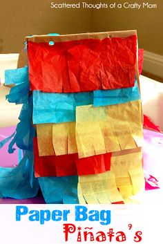 Scattered Thoughts of a Crafty Mom:  Paper Bag Pinata's.  We'll be doing this again soon!