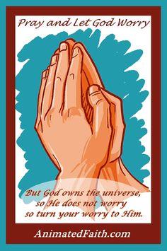 Pray, Let God Worry