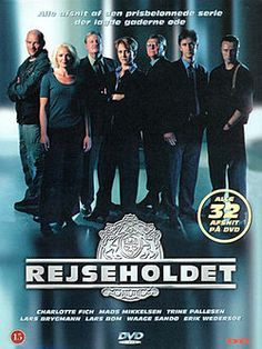 Rejseholdet or  Unit 1 (2000–2004) A mobile task force is dispatched across Denmark to help local police solve tough cases.