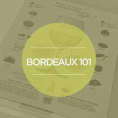New to the wines of Bordeaux? Check out these easy to read infographics! #wine101