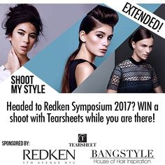 HURRY! You asked we answered! We have #extended the entry date ONE MORE DAY!. #WIN a shoot with editorial styling authority Tearsheet at Redken Symposium 2017!  Do you want to #ShootMySTYLERS17? Follow these simple rules to WIN a full Photoshoot experience! MUST FOLLOW @Tearsheets @Redken5thave @Bangstyle to enter Upload your best hair-art to IG with the Hashtag # SHOOTMYSTYLERS17 Be sure to add your CATEGORY Hashtag too! ( #Heat #Texture #Volume or #Hairspray) THREE lucky winners will be…