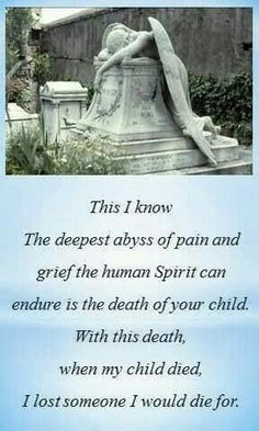The deepest pain and grief the human spirit can endure is the death of your child. I miss him so much My Beautiful Daughter, To My Daughter, Missing My Son, Grieving Mother, My Champion, Child Loss, Loss Of Son, Grief Loss, Losing A Child
