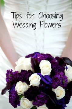 Tips for Choosing Wedding Flowers- Love, Pasta and a Tool Belt | wedding | wedding flowers | wedding receptions | wedding planning |