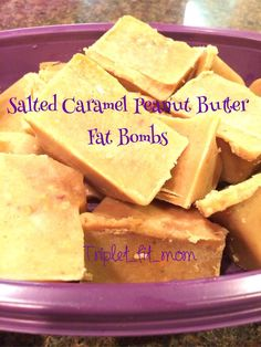 Triple the Love, Triple the Fun!: Salted Caramel Peanut Butter Fat Bombs