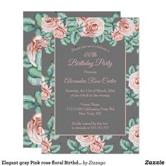 Shop Elegant gray Pink rose floral Birthday Party Invitation created by Zizzago. Bachelorette Party Invitations, Quinceanera Invitations, Birthday Party Invitations, Gray, Elegant, Rose, Floral, Pink, Events