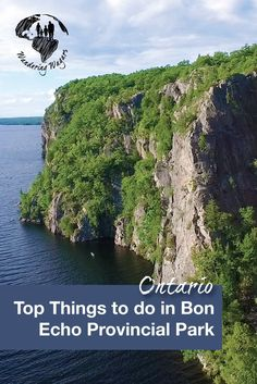 Bon Echo Provincial Provincial Park in Cloyne, Ontario, Canada is a wonderful destination for a family friendly getaway. There are many activities that can be enjoyed by children of all ages without ever having to leave the park. Ontario Provincial Parks, Ontario Travel, Ontario Camping, Ontario Parks, Parque Natural, Visit Canada, Canada Travel, Travel Around, Travel Inspiration