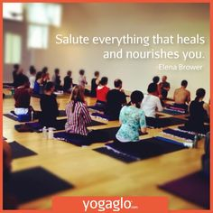 """""""Salute Everything that Heals and Nourishes You."""" Weekend Challenge_Mantra"""