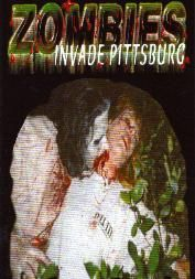 Title: Zombies Invade Pittsburg Starring:  Jody Flores and David Manwill A blood churning chiller that will leave you wondering about the city you live in.  Residents of Pittsburg will never forget the grueling horror of this night.  Flesh eating monsters are stirred up at an abandoned cemetery located on the outer limits of town.  These monsters (zombies) invade the city, feasting on everything in their path! TRT: 90 min. Rated R for strong violence and gore Price: $12.99