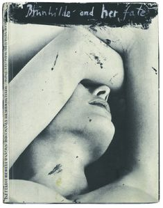 Anselm Kiefer, Brünhilde and her fate, 1977, 30.5 x 23.5 x 2 cm, 126 pages